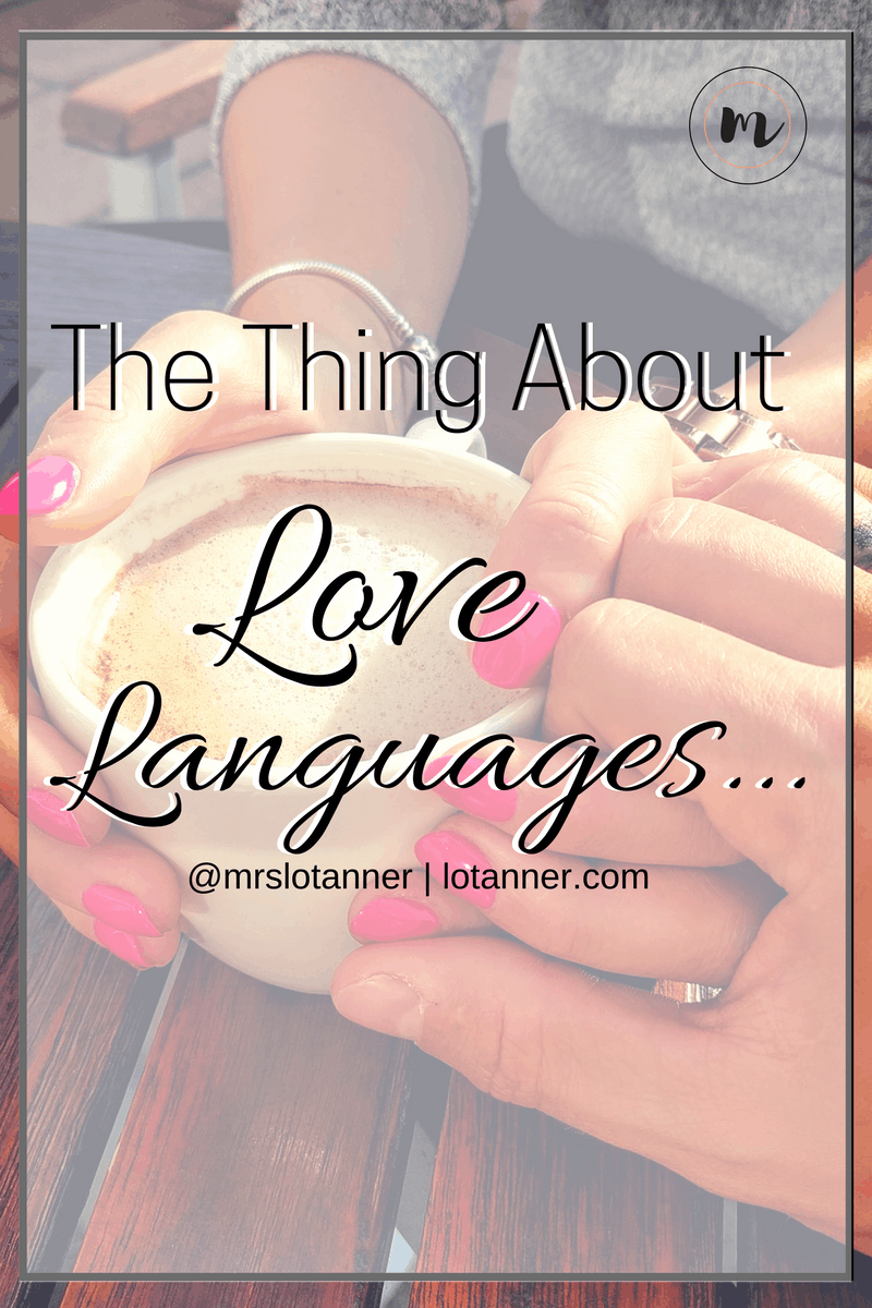Why it pays to know your spouses love language plus a toll to help you pinpoint exactly what his love language is (and yours too). http://www.lotanner.com/love-languages @mrslotanner