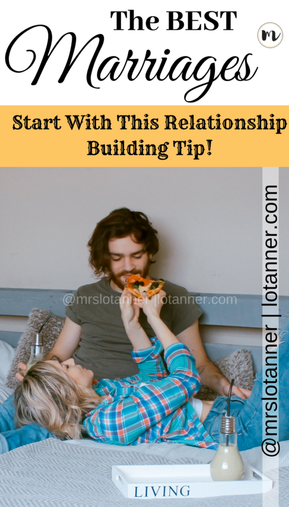 A fun and practical way to build a solid marriage foundation and create a lasting friendship. This simple tip can truly transform your marriage! http://www.lotanner.com/make-marriage-best @mrslotanner