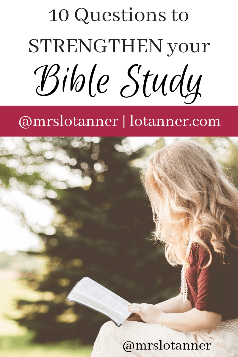 10 simple questions to take you deeper in your BIble study. http://www.lotanner.com/bible-study-questions @mrslotannar