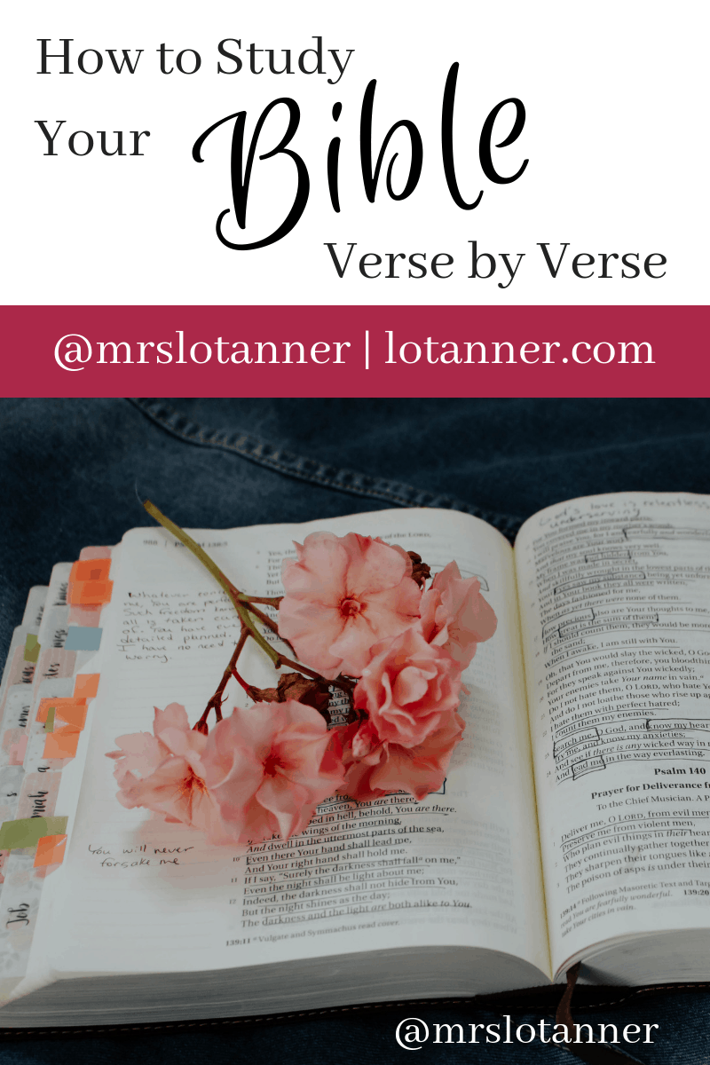 Studying the Bible Verse by Verse http://www.lotanner.com/bible-study-verse-by-verse @mrslotanner