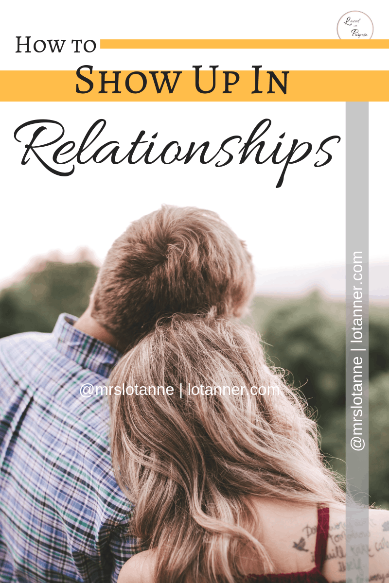 Practical ways love your spouse and show up in your relationship @mrslotanner http://www.lotanner.com/show-up-in-relationship