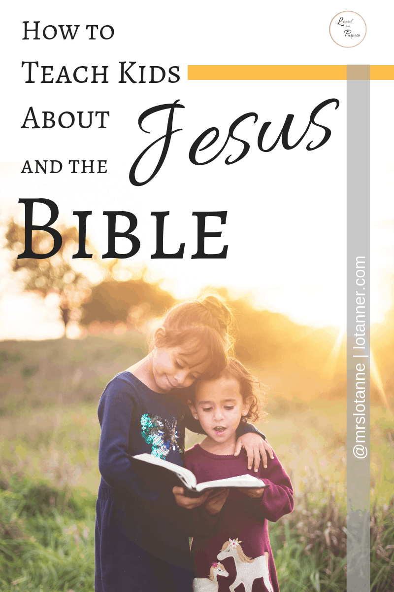 How to teach kids about Jesus and the Bible + 5 tools to help you do it! http://www.lotanner.com/teach-kids-about-jesus-and-and-the-bible @mrslotanner