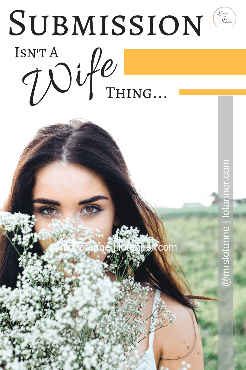 How the church gets biblical submission, wifehood, and womanhood wrong and what God intended it to look like. NEWSFLASH. Submission isn't just a wife thing. http://www.lotanner.com/submission-isnt-a-wife-thing @mrslotanner