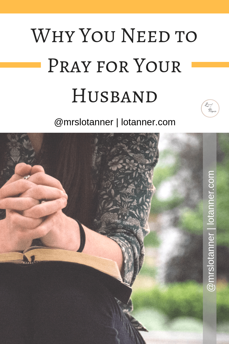 The tool that can LITERALLY transform your marriage. http://www.lotanner.com/5-ways-to-pray-for-your-husband @mrslotanner #lacedwithpurpose