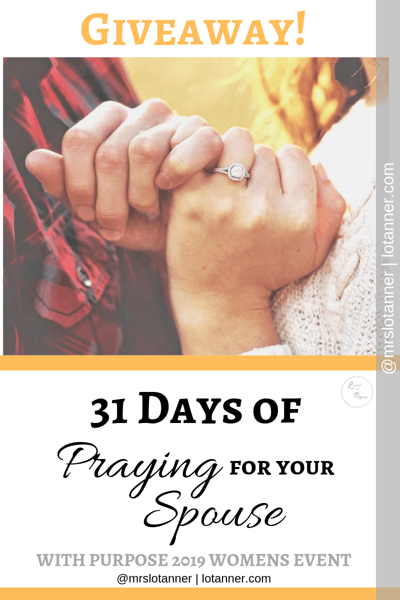 Need hope in your marriage. Here are 3 ways to go about praying for your spouse plus a 31 day challenge to help you get started. http://www.lotanner.com/with-purpose-praying-for-your-spouse @mrslotanner #lacedwithpurpose #withpurpose2019