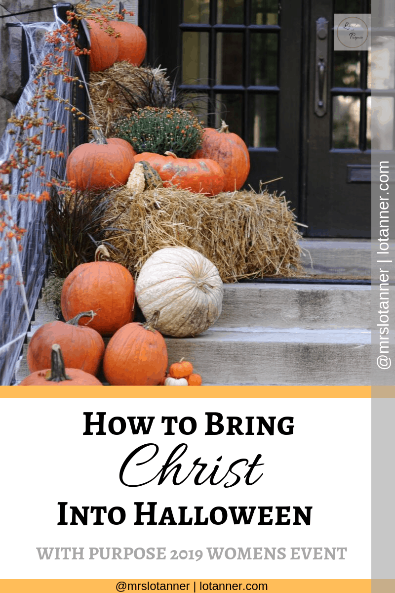 A Christ-centered and mission minded approach to Halloween. http://www.lotanner.com/with-purpose-light-in-the-darkness @mrslotanner #lacedwithpurpose