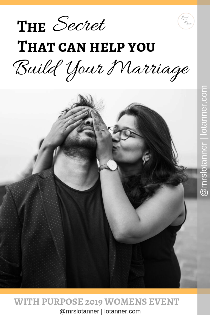 The only secret I would recommend keeping that could genuinely build your marriage. A post by Patty H. Scott. http://www.lotanner.com/with-purpose-secret-husband-project @mrslotanner #lacedwithpurpose