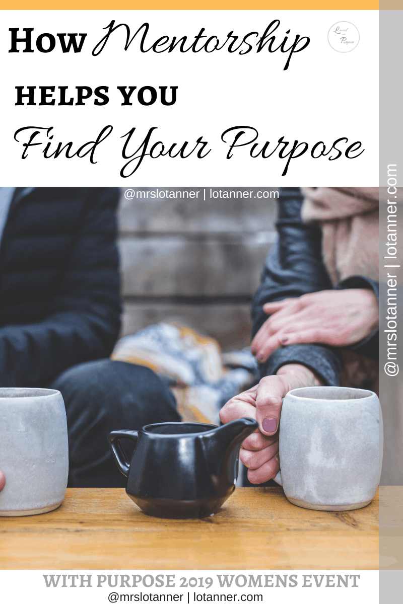 How having or being a mentor can help you navigate difficult times and walk fully in your purpose. mhttp://www.lotanner.com/with-purpose-mentor @mrslotanner #lacedwithpurpose