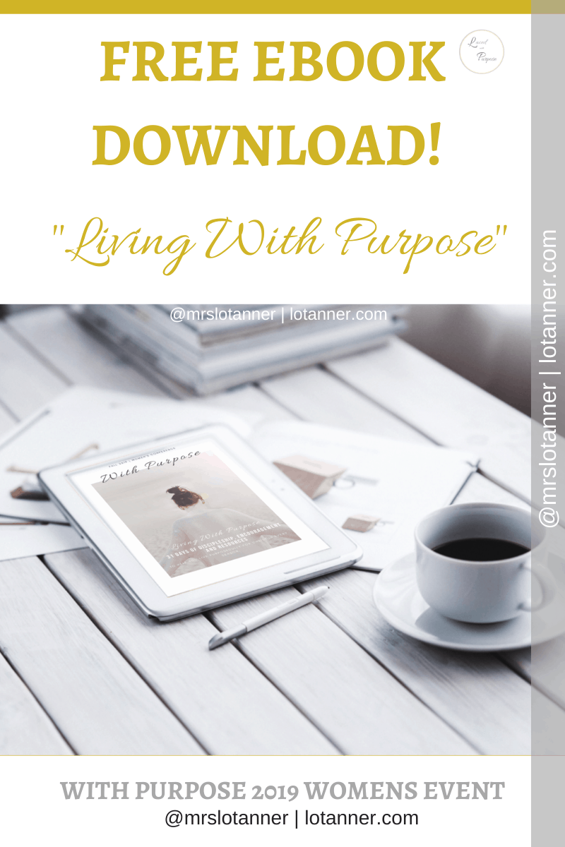 FREE EBOOK! 31 Days of Living Purposefully For Christ http://www.lotanner.com/with-purpose @mrslotanner #lacedwithpurpose