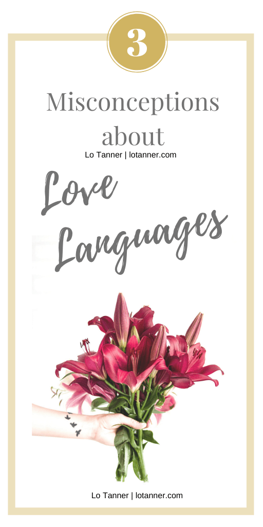 Are you quick to make these assumptions about how Love Languages will affect your marriage? Let's set the record straight! http://www.lotanner.com/3-love-languages-myths @mrslotanner #lacedwithpurpose
