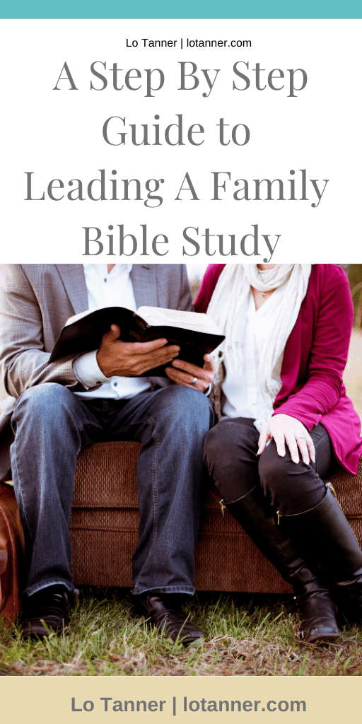 How to lead your family through the Bible and host a family Bible study. http://www.lotanner.com/family-ways-bible-study @mrslotanner #lacedwithpurpose