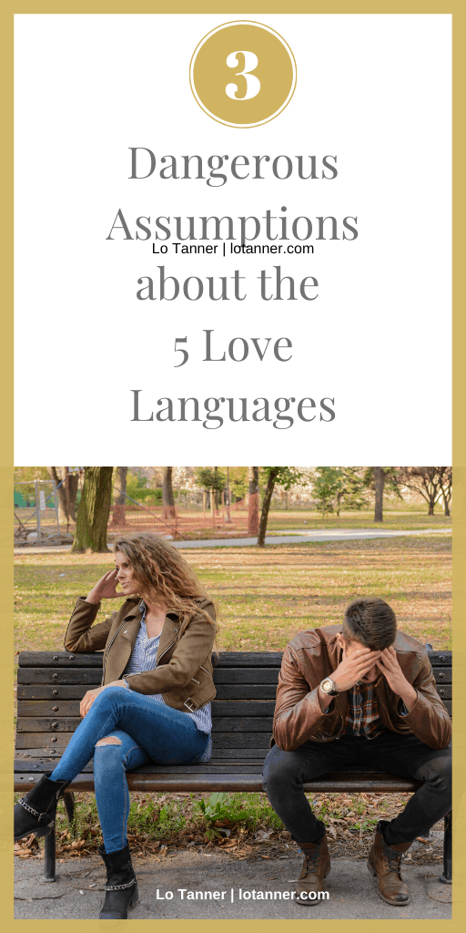 3 Assumptions about the 5 Love Languages that can cause more harm than good. http://www.lotanner.com/3-love-languages-myths @mrslotanner #lacedwithpurpose