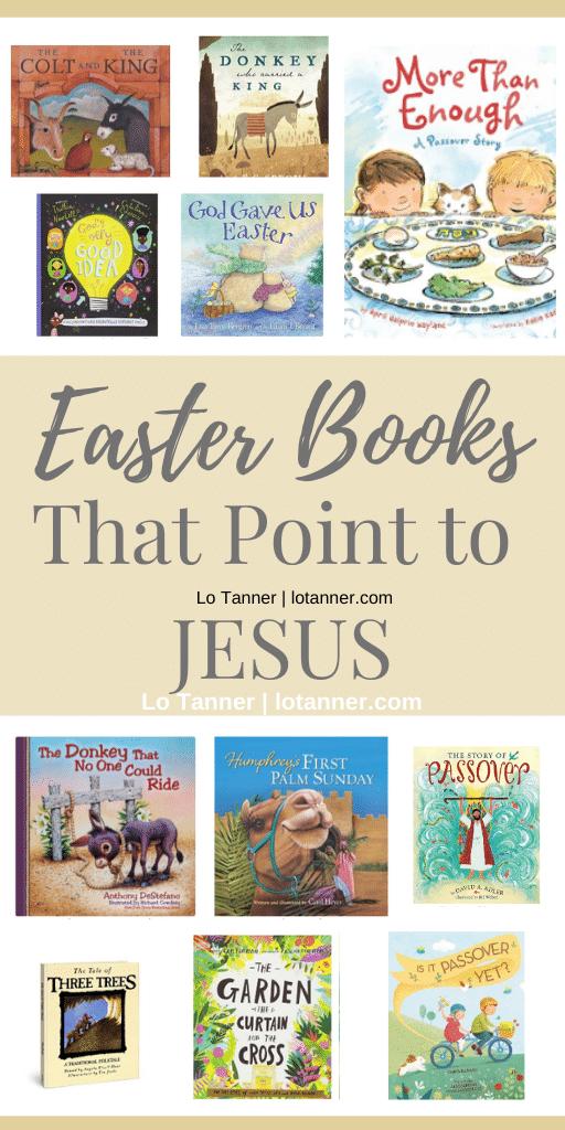 Our favorite easter books that point to Jesus! http://www.lotanner.com/easter-books @mrslotanner #lacedwithpurpose